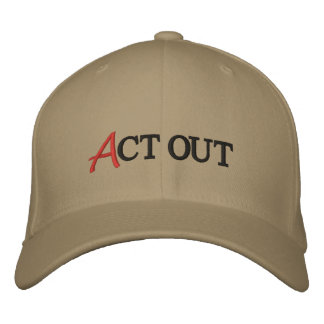 Act Out Embroidered Hat