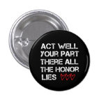 Act Well Your Part Pin
