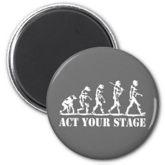 Act Your Stage Magnet
