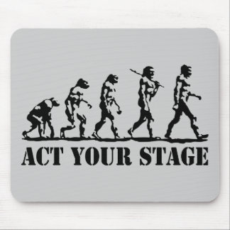 Act Your Stage Mouse Pad