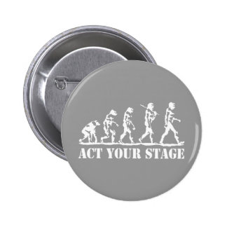 Act Your Stage Pinback Button