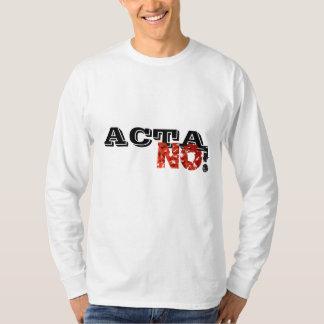 ACTA No! T-Shirt