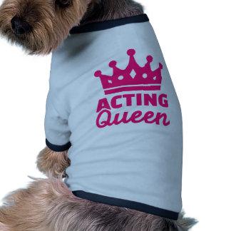 Acting queen pet tee shirt