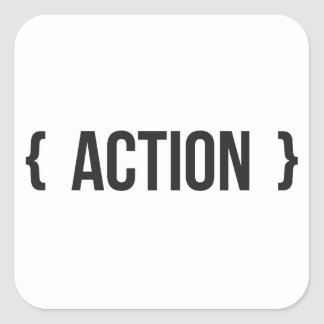 Action - Bracketed - Black and White Square Sticker