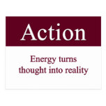 Action - Energy turns thought into reality Post Card