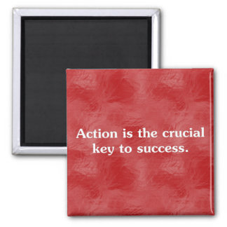 Action is the key to success 2 2 inch square magnet