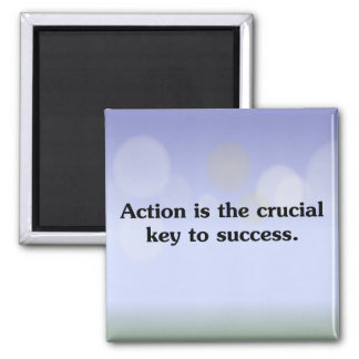 Action is the key to success 2 inch square magnet