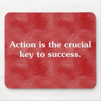 Action is the key to success 2 mouse pad
