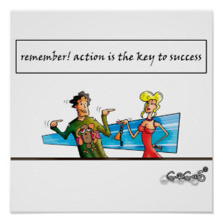 Action is the key to success posters