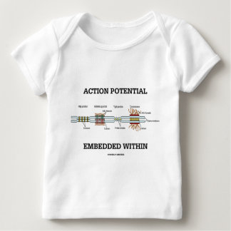 Action Potential Embedded Within (Cell Junctions) Baby T-Shirt