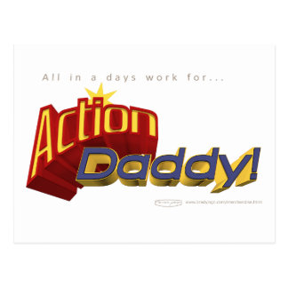 ActionDaddy!: All in a days work for... Postcard