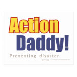 ActionDaddy!: Preventing disaster Post Card