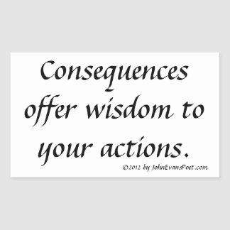 Actions and consequences rectangular sticker