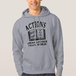 Actions Speak Louder Hoodie