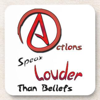 Actions Speak Louder than Beliefs, Atheist Symbol Drink Coaster