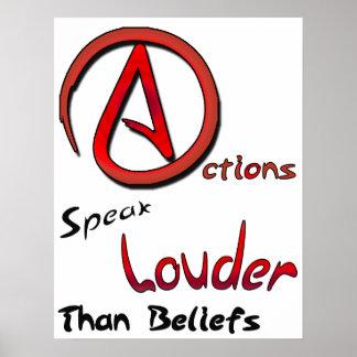 Actions Speak Louder than Beliefs, Atheist Symbol Poster