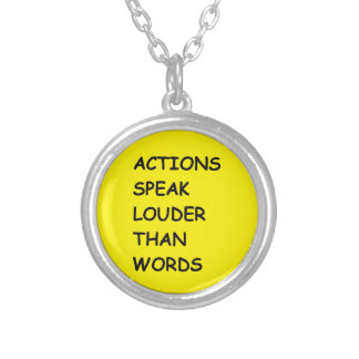 ACTIONS SPEAK LOUDER THAN WORDS TRUTH COMMENTS MOT JEWELRY