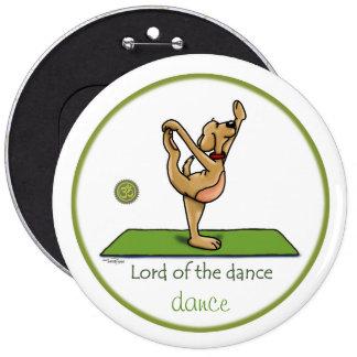 Actitud de la yoga - señor de la danza pin redondo de 6 pulgadas