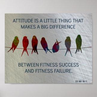 Actitud, pájaros y motivación de acero poster