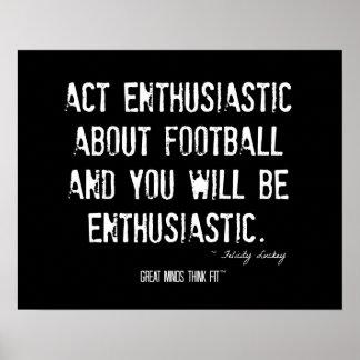 Actitud para el poster del entusiasmo del fútbol