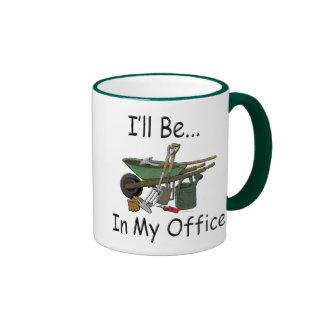 """Actitud que cultiva un huerto """"estaré en mi oficin taza"""