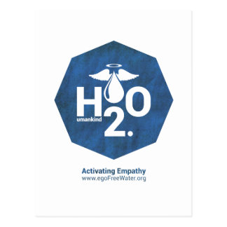 Activating Empathy Humankind 2.0 by egoFree Water Postcard