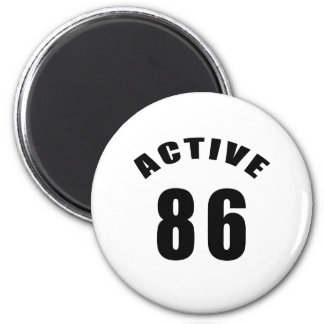 Active 86 Birthday Magnet