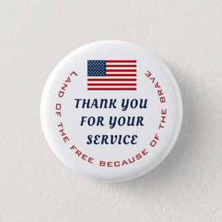 Active Duty or Retired Veteran Military Thank you Pinback Button
