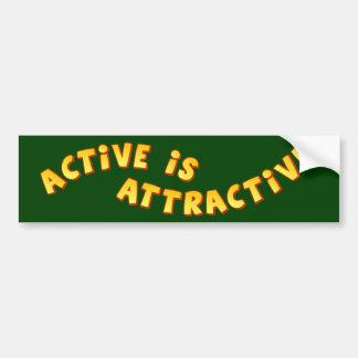 Active Is Attractive Dark Bumper Sticker Car Bumper Sticker