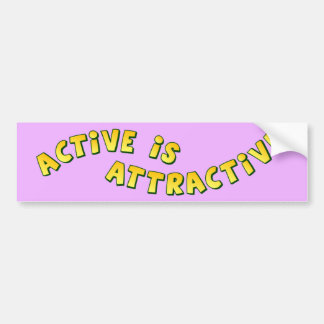 Active Is Attractive Light Bumper Sticker Car Bumper Sticker