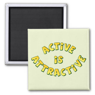 Active Is Attractive Light Magnet
