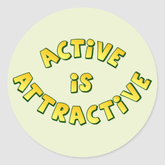 Active Is Attractive Round Light Sticker