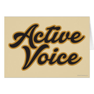 Active Voice Greeting Card