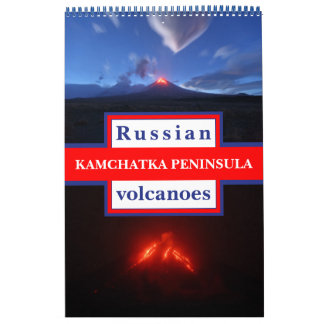 Active volcanoes of Kamchatka Peninsula Calendar