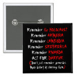 Activism: Don't just remember genocides... Button