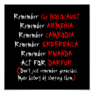 Activism: Don't just remember genocides... Poster