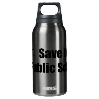 Activist Dog: Save Our Publlic Schools Insulated Water Bottle
