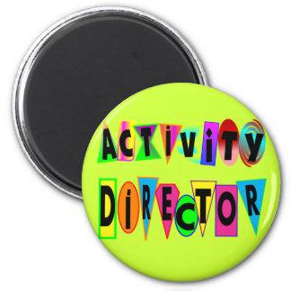 ACTIVITY DIRECTOR FRIDGE MAGNETS