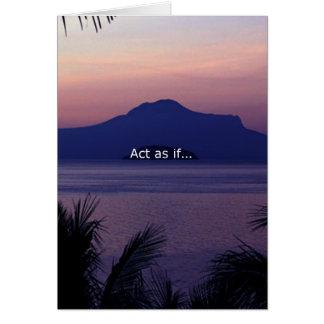 Acto como si…. tarjeta de felicitación