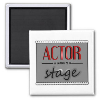 Actor In Search Of A Stage, With Bkgrd & Lights 2 Inch Square Magnet