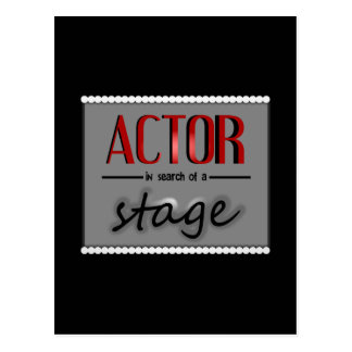 Actor In Search Of A Stage, With Bkgrd & Lights Postcard