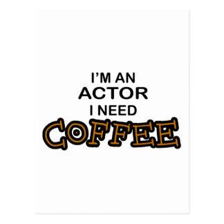 Actor Need Coffee Postcard