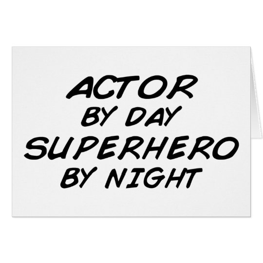 Actor Superhero by Night Card