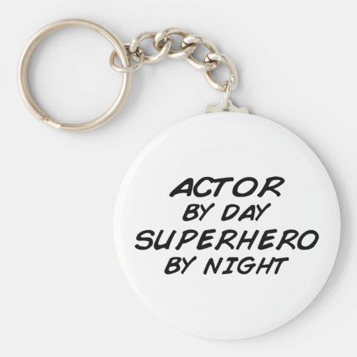 Actor Superhero by Night Keychains