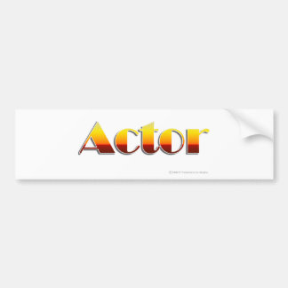 Actor (Text Only) Bumper Stickers