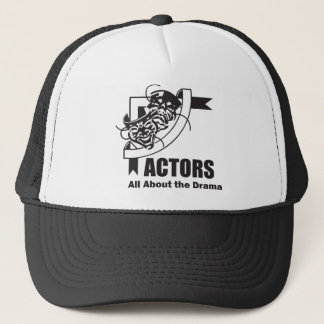Actors All About the Drama Trucker Hat
