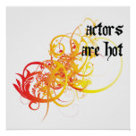Actors Are Hot Poster