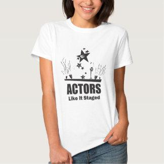 Actors Like It Staged Tees