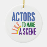 Actors Like to Make a Scene Double-Sided Ceramic Round Christmas Ornament