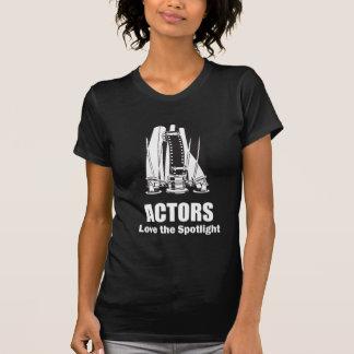 Actors Love the Spotlight Tshirt